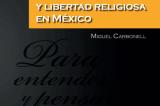 Laicidad y libertad religiosa en México