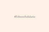 Editorial: #10.02.14 #FebreroSolidario