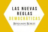 """Senador Benjamín Robles publica """"Las nuevas reglas democráticas"""""""
