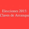 Elecciones 2015: Claves de Arranque