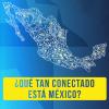 84% en Baja California y 49% en Guerrero, el porcentaje de personas que usan internet en México
