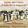 OAXACA: Disertación Lunes del Cerro ¿tradición o negocio?