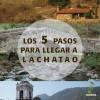 Los 5 pasos para llegar a Santa Catarina Lachatao. Por Ángel Osorio