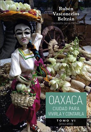 Libro Oaxaca, ciudadpara vivirla y contarla