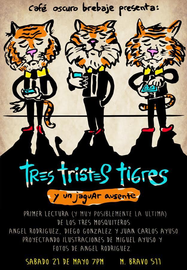 tres triste tigres